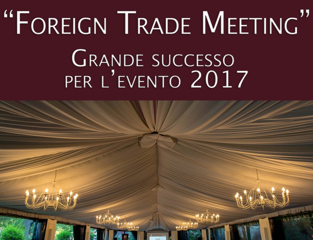 XPED Foreign Trade Meeting – Grande successo per l'evento 2017