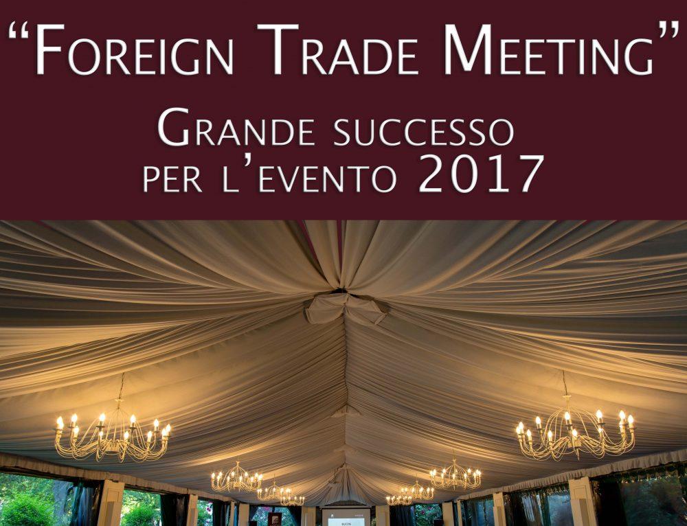 XPED Foreign Trade Meeting – Grande successo per l'evento 2017