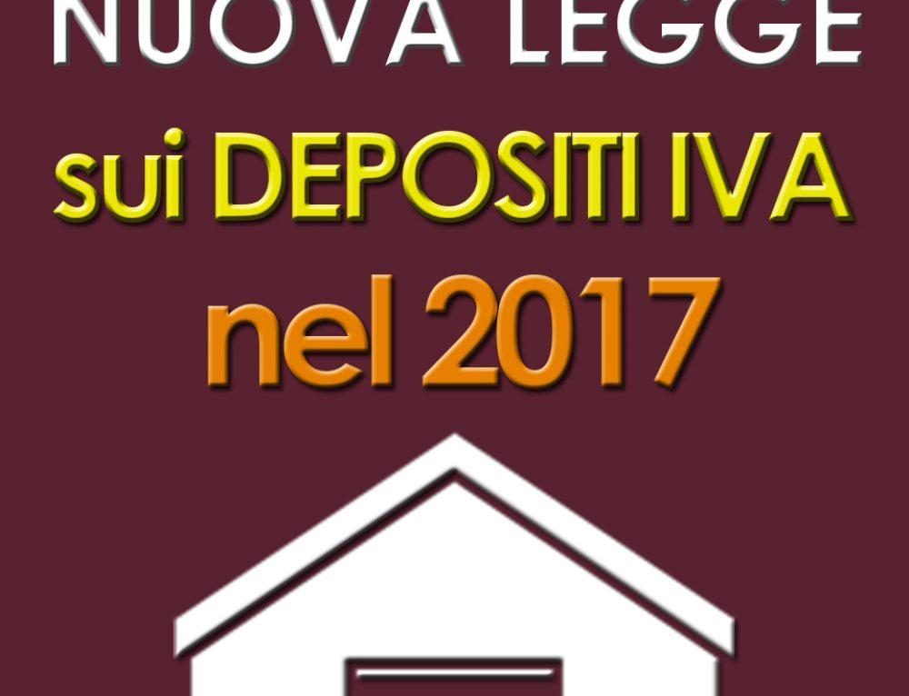 NUOVA LEGGE SUI DEPOSITI IVA 2017