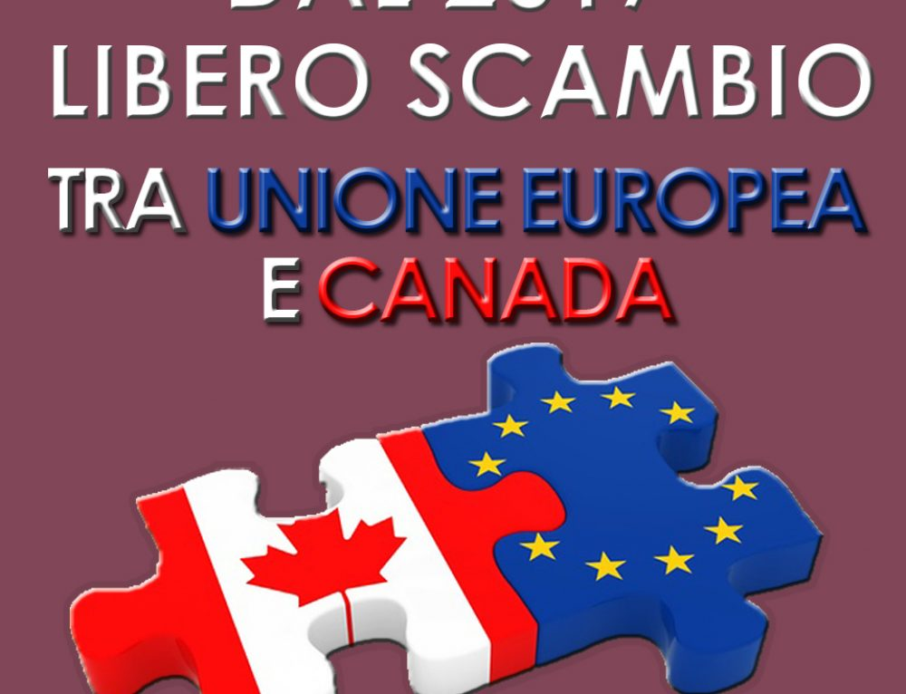 DAL 2017 LIBERO SCAMBIO TRA UNIONE EUROPEA E CANADA